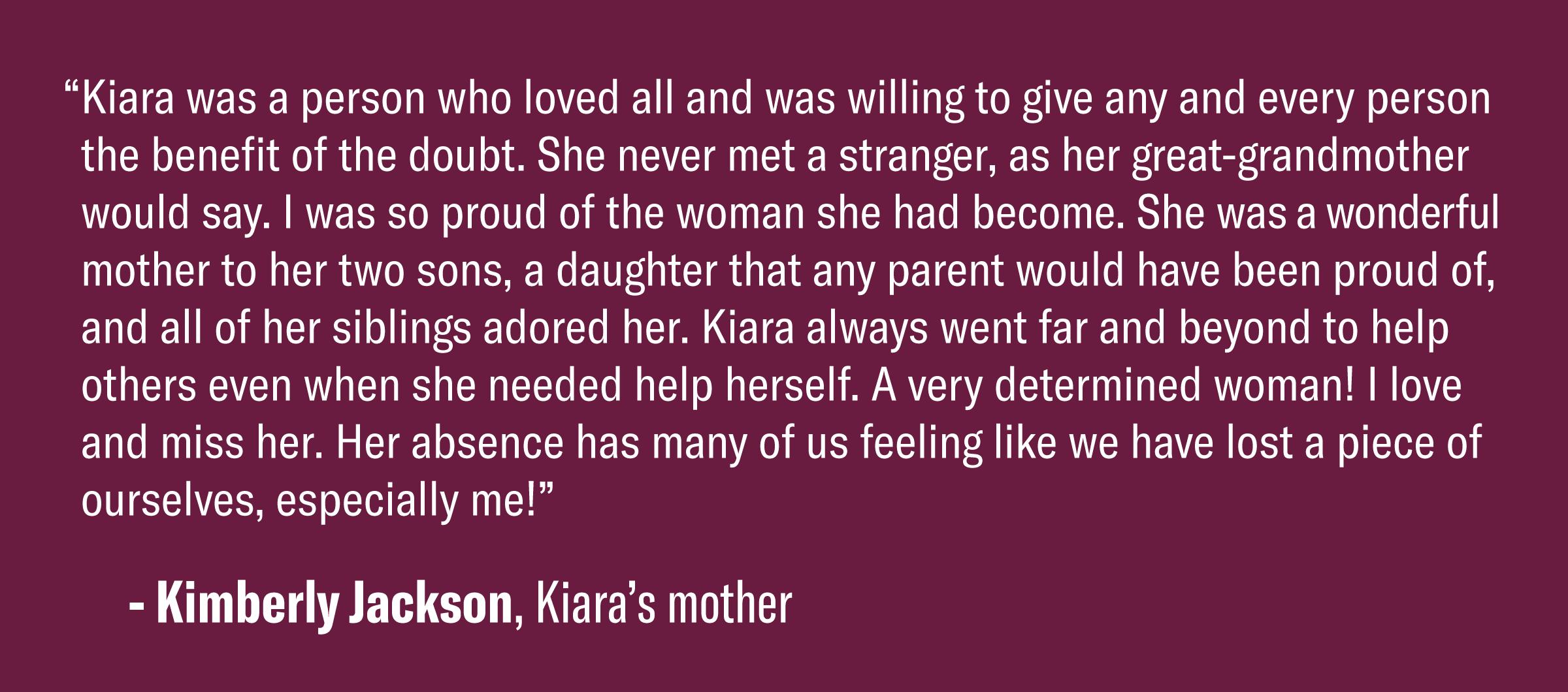 Quote from Kimberly Jackson Kiara's mother