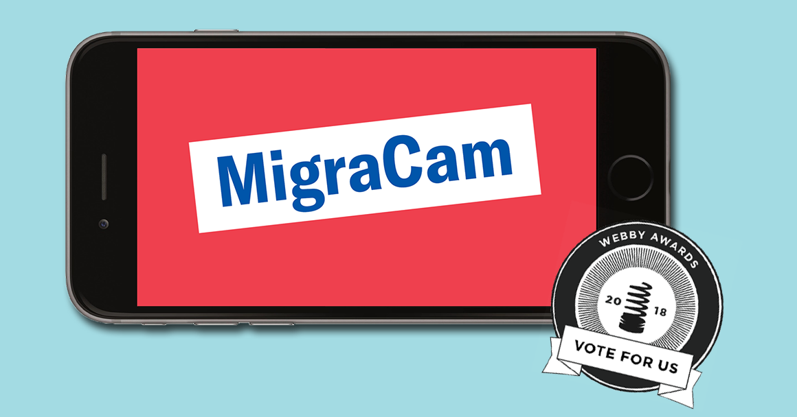 Vote for MigraCam for the Webby Awards!