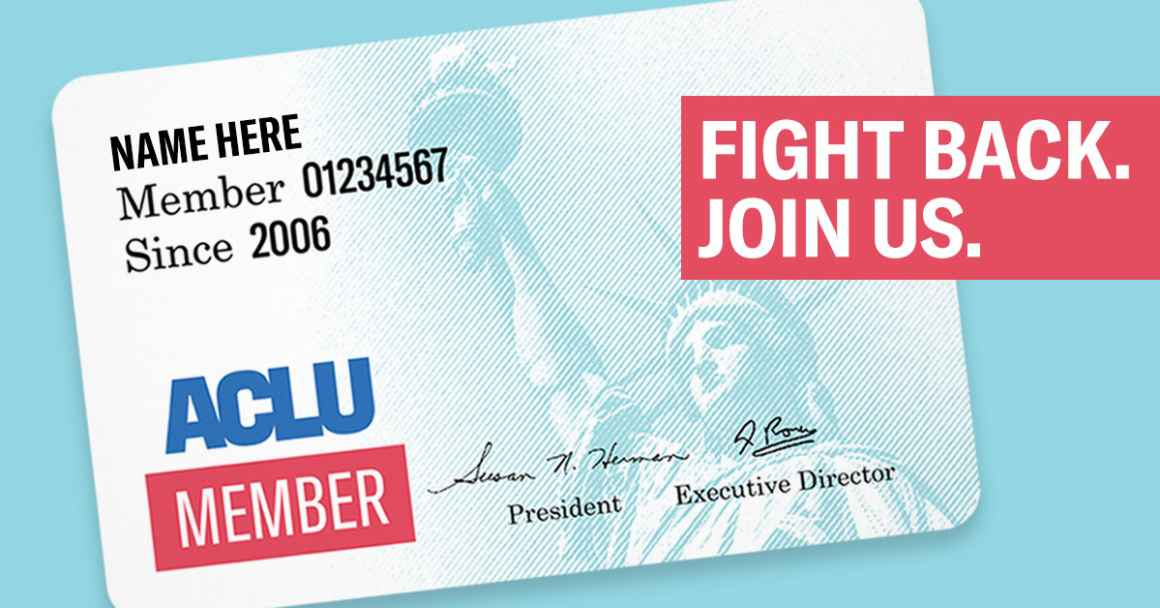 Become a card-carrying member of the ACLU of Texas
